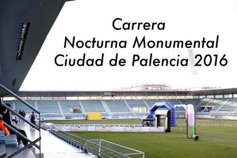 Carrera Nocturna Monumental Palencia